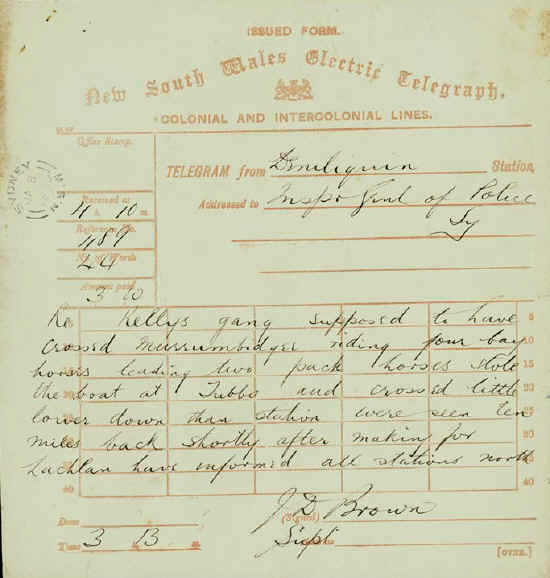 Telegram from Deniliquin Police to the Inspector of Police, Sydney (Edmund Fosbery) dated 8 January informing him that the Kelly Gang believed to have crossed the Murrumbidgee and were heading with four bay and two pack horses towards the Lachlan