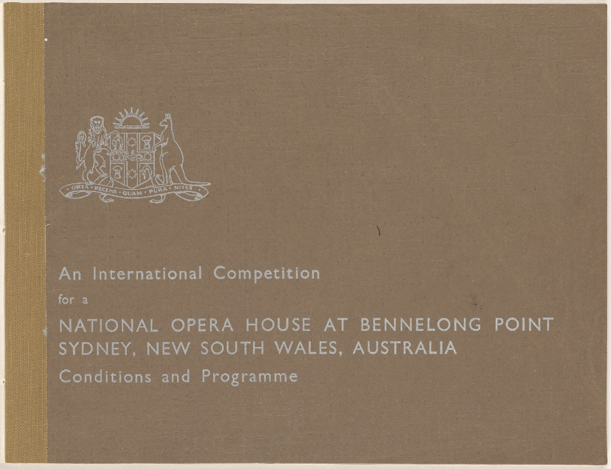 An International Competition. Front cover. Sydney Opera House - The Brown Book, 1955. NRS 12702