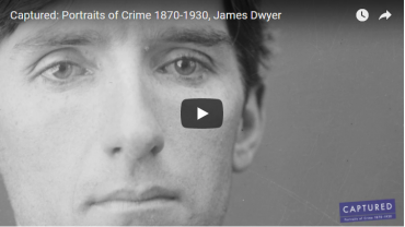 Captured: Portraits of Crime 1870-1930, James Dwyer