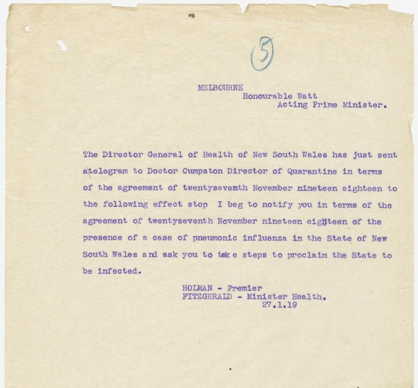 Copy of telegram, Premier Holman (while on leave) to Acting Prime Minister Watt, requesting NSW be proclaimed an area of quarantine, 27/1/1919. From: NRS 12061, [4/6247], Influenza papers 1918-1919